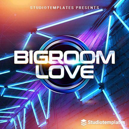 Bigroom Love