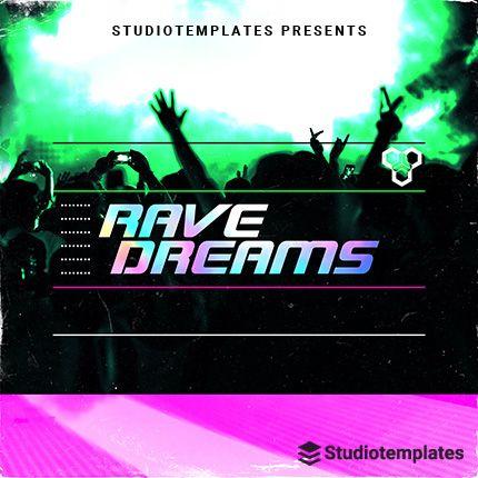 Rave Dreams
