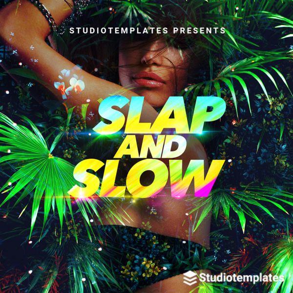 Slap And Slow