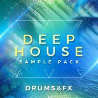 Deep House Vol. 1 Drums & FX