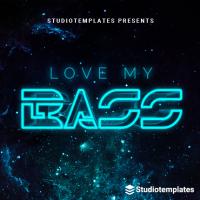 Love My Bass