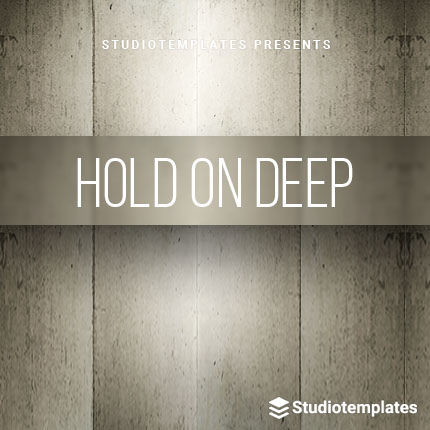 Hold On Deep | Deep House | Ableton Live Templates | Studiotemplates